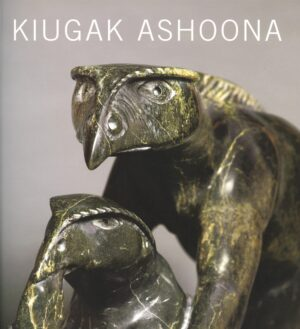 KIUGAK ASHOONA: STORIES & IMAG