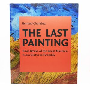 The Last Painting: Final Works
