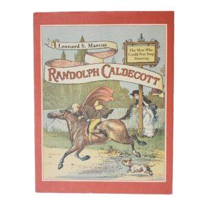 Randolph Caldecott Man Who Cou